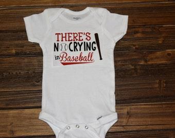 Theres no crying in baseball Bodysuit Baby  Baby Shower Gift Nursery Custom Clothing Infant {K104}