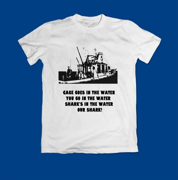 Jaws movie shirt top tee shirt cage goes in the water shark for Jawbone fishing shirts