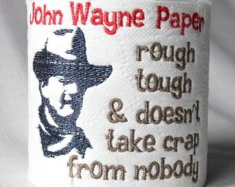 Toilet Paper - John Wayne Paper