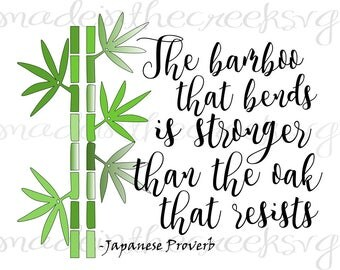 The Bamboo, Quote, Japanese Proverb, Bamboo Shoots, SVG File, Digital Print, PNG, PDF, Cut File, Silhouette, Cricut