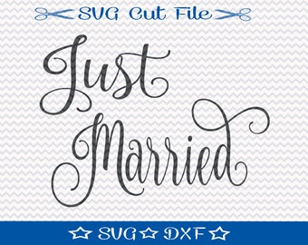 Just Married SVG File for Wedding, SVG Cut File for Cameo, Silhouette Cut File