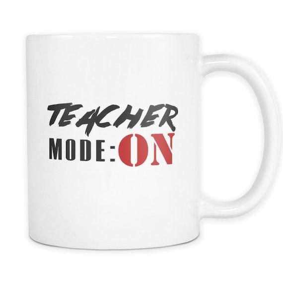 Teacher Mode: On Coffee Mug Quotes Sayings Best Gift For Teachers