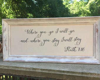 Where you go I will go,Ruth 1:16,Framed Canvas Inspirational art,Wedding prop,Bedroom wall art,Bible verse sign,Anniversary gift,valentine