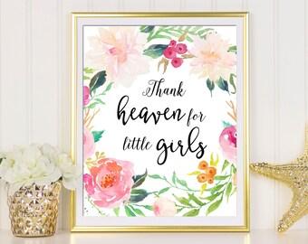 Thank Heaven For Little Girls, Nursery Decor, Playroom Wall Art, Nursery Print, Baby Shower Gift, Kids Wall Art, Children Wall Art Print