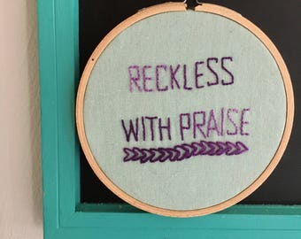 """4"""" Embroidery: Reckless"""