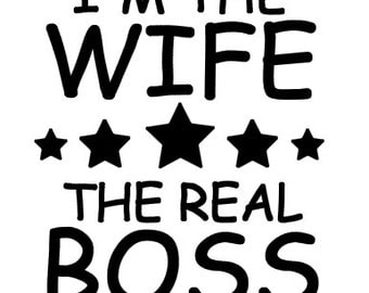 I'm The Wife The Real Boss