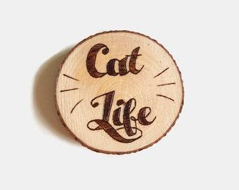 Cat Life Magnet - Cat Lady, Wooden Fridge Magnet, Fridge Magnet, Typography, Kitchen Decor, Cat Life, Wood Slices