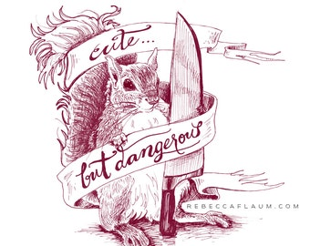 Dangerous Squirrel print // pigment print, archival, 11x14 // cute art, squirrel with knife, cute but dangerous