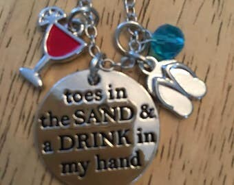 Toes in the Sand Kinda of Girl,Toes in the Sand & a drink in my hand,Neckalces,Jewlery,Beach Lovers.Key Fob