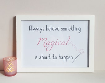 Something Magical Print - Fairytale Nursery - Positive Quote - Fairytale Wall Decor - Girl's Bedroom Art - Baby Shower Gift