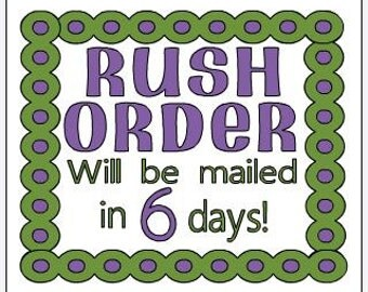 Rush Order LIMITED Quantities available, order will be mailed in 5-6 business days