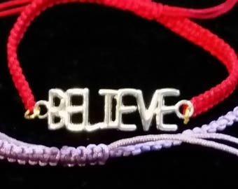 BELIEVE bracelet. Adjustable hand tied