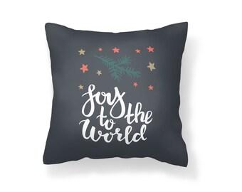 Throw Pillow Joy to the World, Decroative Pillow, Christmas Pillow