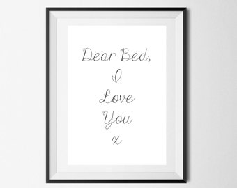 Dear Bed,I love you Poster Wall art Wall Decor Wall Decal A4 Prints Posters Bedroom prints