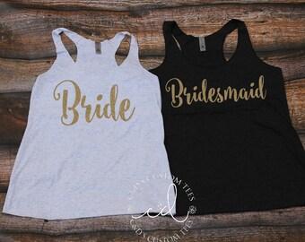 Bridesmaid Shirt - Bride Tank - Bachelorette Tanks - Bachelorette Party Tanks - Bridesmaid Gifts - Bachelorette Shirts - Bridal Tanks
