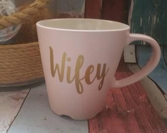 Wifey Mug, Bride Mug, Mrs To Be Mug, Wedding Mug, Gift for her, Wife Mug, Personalised Mug,
