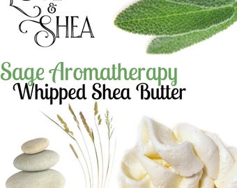 Sage Body Butter  Sage Whipped Body Butter  Shea Butter for Skin and Hair
