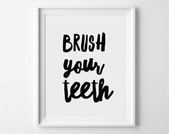 Brush your teeth - typograpgy, hand lettered, monochrome, scandinavian print/poster/wallart - bathroom print - bathroom art - kids print