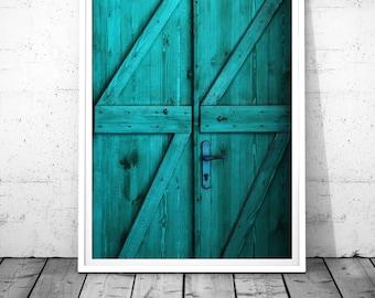 Door Photography, Door print, Teal Door wall art, Turquoise Door download, Rustic wooden Door Home Decor, Door digital print, Door Fine Art