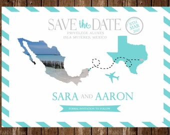 DIGITAL OR PRINTED Mexico Save the date invitation template; customizable; destination wedding, printable