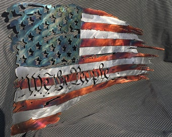 "Patina, Battle worn  ""we the people""   Metal distressed flag measuring 24"" made in USA, home decor, wall hanging, metal art, patriotic,"