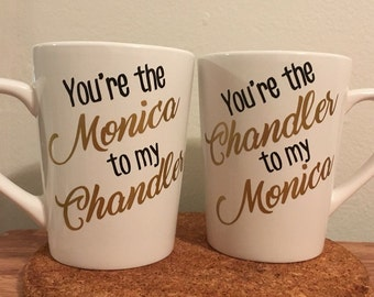 Friends - You're the Monica to my Chandler / You're the Chandler to my Monica - couple gift set