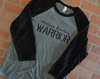 Mother Earth's Warrior Baseball Raglan/Environmental T-Shirt/Save the Earth/Save the Planet/Raglan Three Quarter Sleeve Baseball T-Shirt