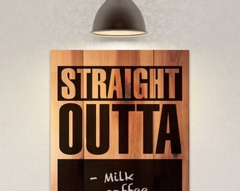 Chalkboard sign Straight Outta Compton blackboard wooden sign - hip hop, thug grocery list sign, natural rustic indoor gift for rap, rappers