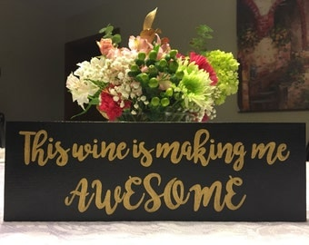 This wine is making me awesome canvas