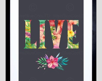 "Live Floral Print -  Flowers Framed 12X16"" Typography Quote F12X10783"