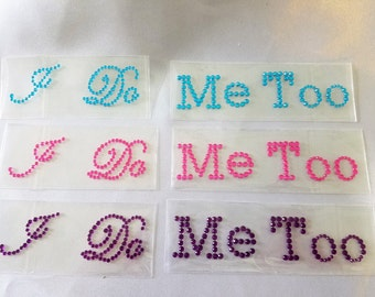 Wedding Shoe Stickers, I Do Me Too Stickers, Bridal Shoe Decals, Pink Purple Blue Turquoise I Do Me Too Rhinestone Sticker Decals