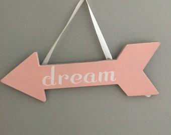 Dream Arrow Hanging Sign