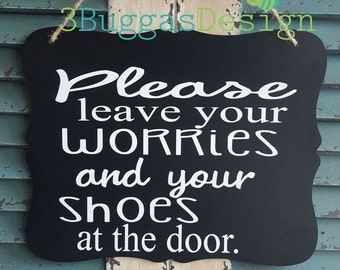 Remove your shoes sign, Leave your worries at the door,  No Shoes allowed, chalkboard sign, front door decor, yoga studio sign
