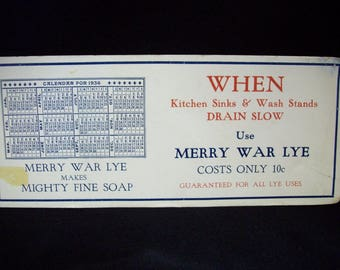 1936 Advertising Ink Blotter for Merry War Lye