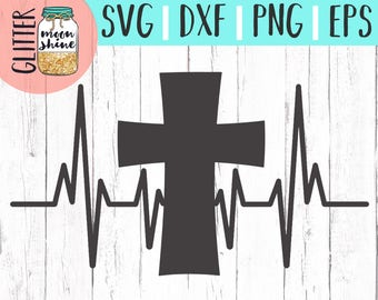 Cross Heartbeat svg eps dxf png Files for Cutting Machines Cameo Cricut, Mama Bear, Southern Girl, Toddler, Christian Mom, Bible Quote svg
