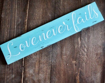 Love Never Fails Wedding Decor Home Decor Wedding Gift