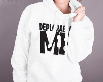 Deplorable Me unisex hoodie - Nasty Woman Hillary Clinton hoodie - Presidential Debate 2016 - #NastyWoman Campaign hoodie - Election 2016