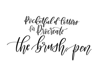 "Procreate ""The Brush Pen"" by Pocketful of Letters"