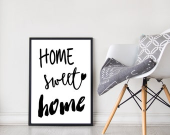 Home Sweet Home | Wall Art | Home Decor | Prints | Black and White | Home