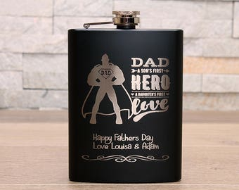 Black Fathers Day Hipflask...Dad, a sons first hero and a daughters first love. Personalised message
