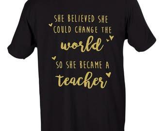 Change The World- Teacher Graphic T-Shirt