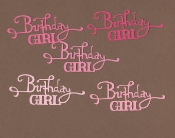10 Birthday Girl Die Cuts for Paper Crafts  Set #5070