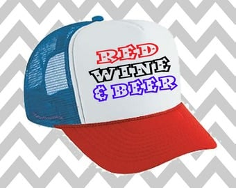 Red Wine and Beer Trucker Hat Snapback Hat Custom Trucker Hat USA Trucker Hat 4th of July Trucker Hat Patriotic Hat  Drinking Hat Lake Hat