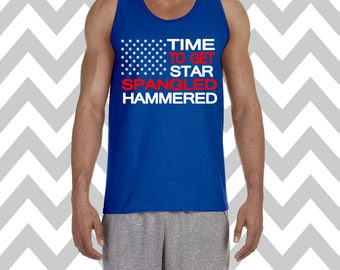 Time To Get Star Spangled Hammered Mens Tank Top Fourth Of July Shirt USA Tee Independence Day Patriotic Shirt Drinking Tee Memorial Day
