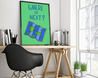 Where to Next Travel Print (PDF Downloadable File)