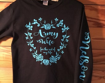 Army Wife Long Sleeve T-Shirt, Personalized T-Shirt