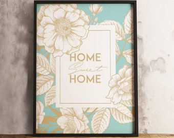 Home Sweet Home Print  (16x20, 8x10 & 5x7) Instant Download