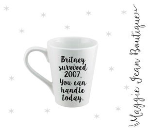 Britney Survived/Motivational Mug
