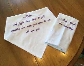 Mom's embroidered handkerchief.