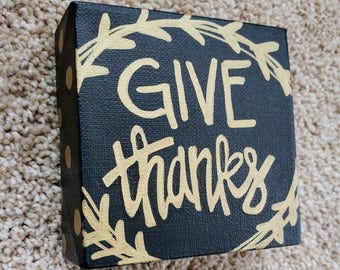 4x4 Give Thanks Canvas Sign.